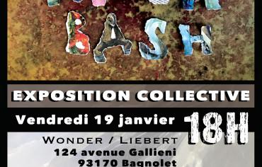 Trash Bash Exposition collective – Wonder/Liebert