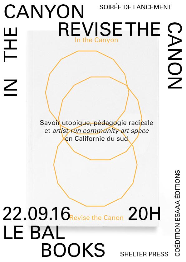 Présentation de «In the Canyon, Revise the Canon» – Hors les murs